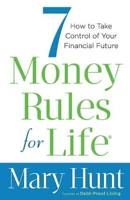 Picture of 7 Money Rules for Life (R) : How to Take Control of Your Financial Future