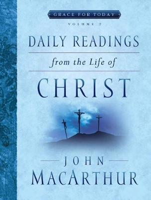 Picture of Daily Readings from the Life of Christ, Volume 2