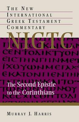 The Second Epistle to the Corinthians : A Commentary on the Greek Text