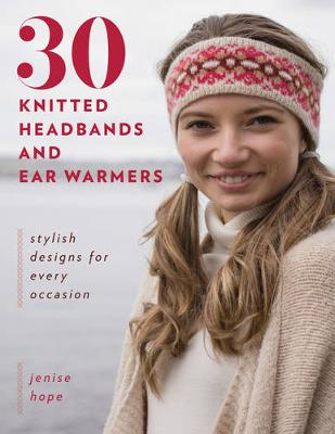Picture of 30 Knitted Headbands and Ear Warmers : Stylish Designs for Every Occasion