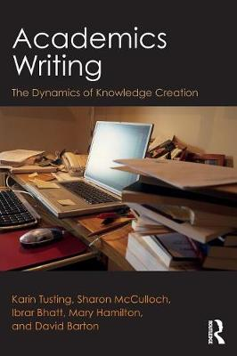 Picture of Academics Writing : The Dynamics of Knowledge Creation