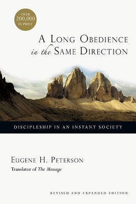Picture of A Long Obedience in the Same Direction : Discipleship in an Instant Society