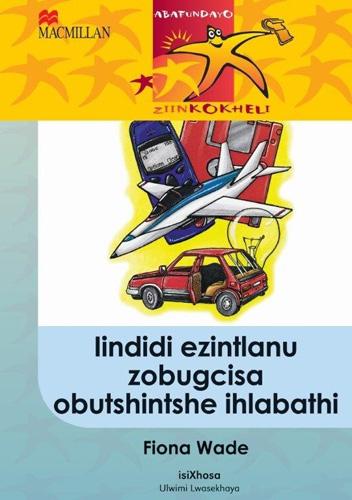 Picture of Iindidi ezintlanu zobugcisa obutshintshe ihlabathi : Gr 5: Reader