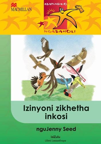 Picture of Izinyoni zikhetha inkosi  : Gr 4: Reader