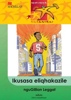 Picture of Ikususa eliqhakazile : Gr 4: Reader