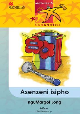 Picture of Asenzeni isipho : Gr 5: Reader