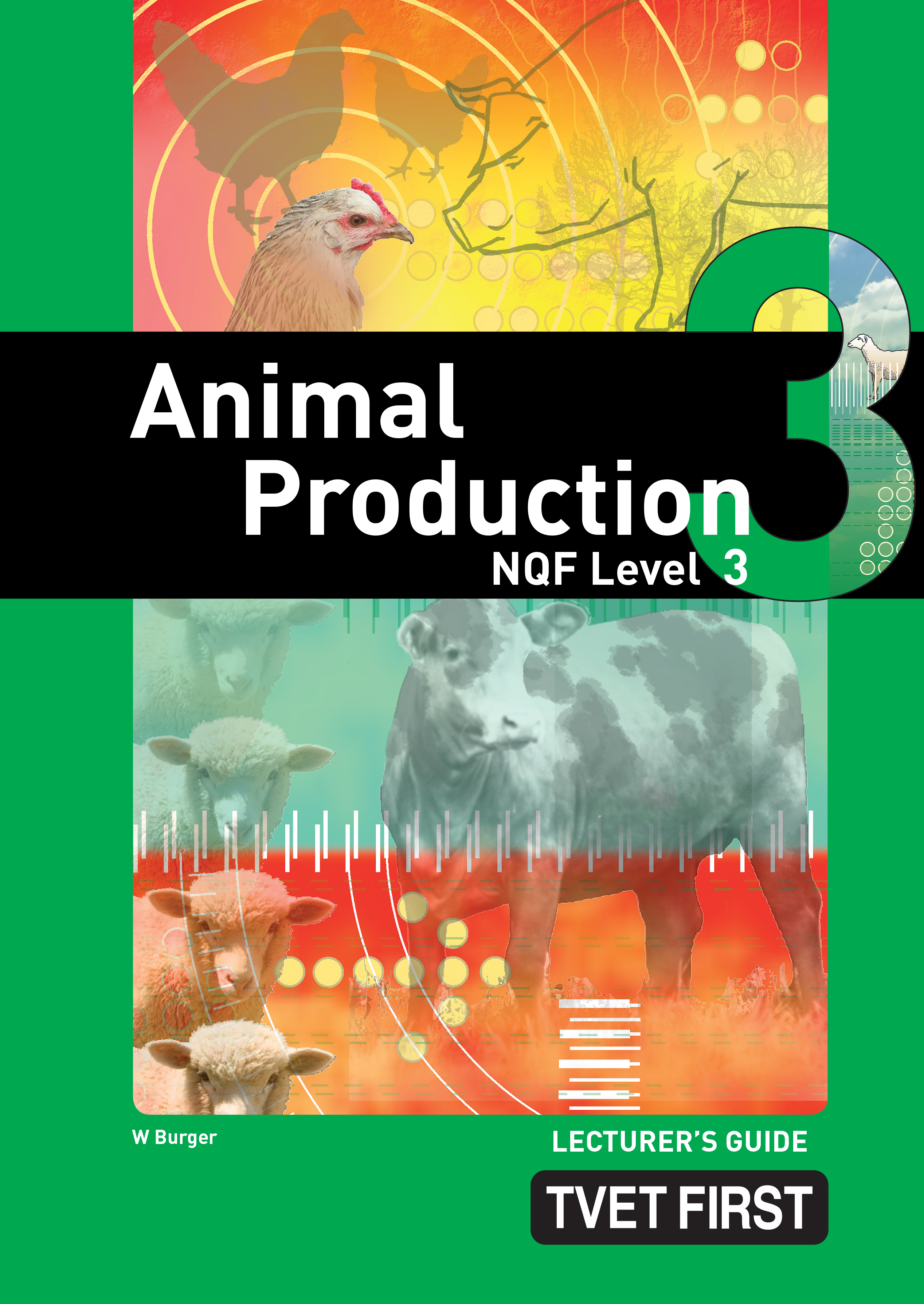 Picture of Animal Production NQF3 Lecturer's Guide