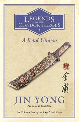 Picture of A Bond Undone : Legends of the Condor Heroes Vol. 2