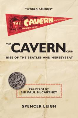 Picture of Cavern Club : The Rise of the Beatles and Merseybeat