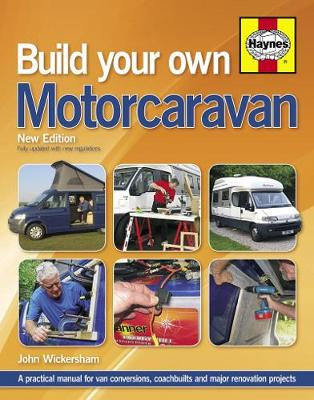 Picture of Build Your Own Motorcaravan : A practical manual for van conversions, coachbuilts and major renovation projects