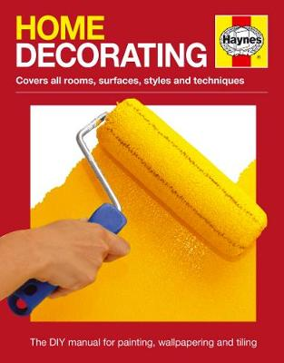 Picture of Home Decorating : The DIY manual for painting, wallpapering and tiling