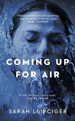 Picture of Coming Up for Air : A remarkable true story richly reimagined