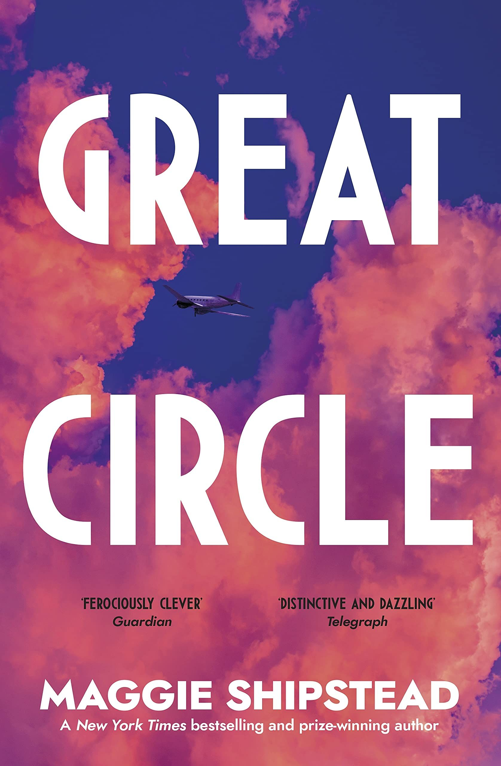 Great Circle : The dazzling new novel for fans of The Goldfinch
