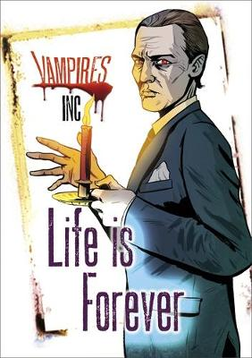 Vampires Inc: Life is Forever