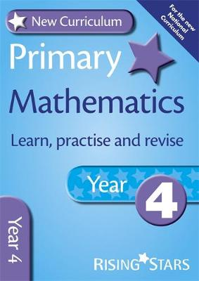 New Curriculum Primary Maths Learn, Practise and Revise Year 4