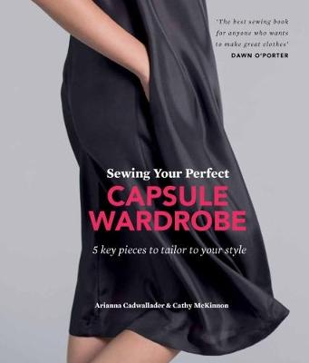 Picture of Sewing Your Perfect Capsule Wardrobe : 5 key pieces to tailor to your style