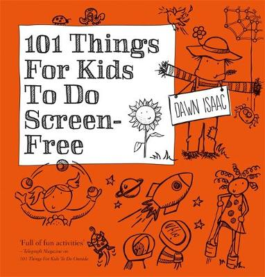 Picture of 101 Things for Kids to do Screen-Free