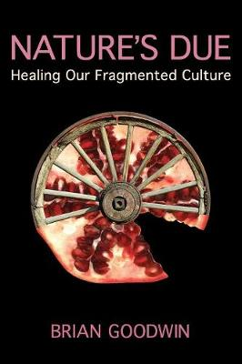 Picture of Nature's Due: Healing Our Fragmented Culture