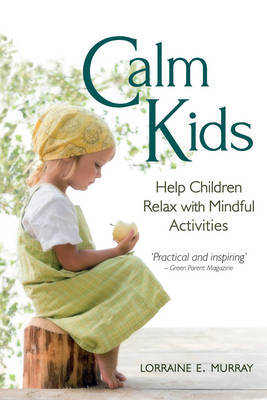 Picture of Calm Kids: Help Children Relax with Mindful Activities
