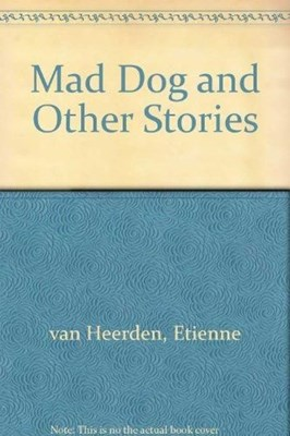 """Picture of """" Mad Dog"""" and Other Stories"""