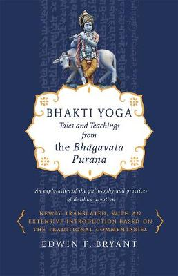 Picture of Bhakti Yoga : Tales and Teachings from the Bhagavata Purana