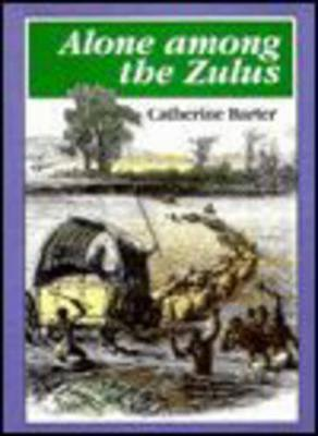 Picture of Alone among the Zulus