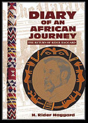 Picture of Diary of an African journey : The return of rider haggard