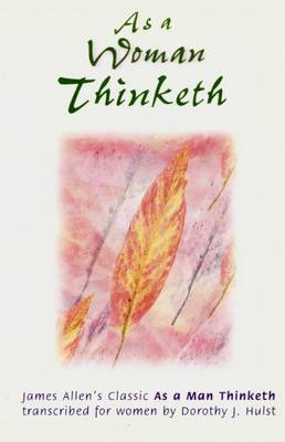 Picture of As a Woman Thinketh: Transcribed from the James Allen's Classic