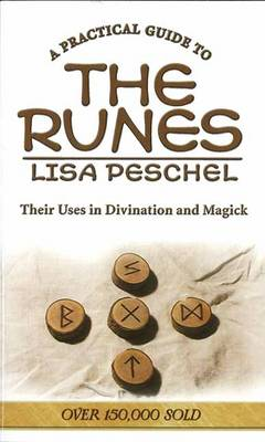 Picture of A Practical Guide to the Runes : Their Uses in Divination and Magick