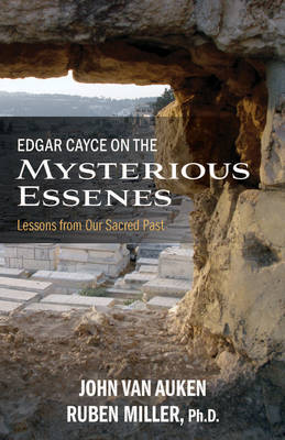 Picture of Edgar Cayce on the Mysterious Essenes: Lessons from Our Sacred Past