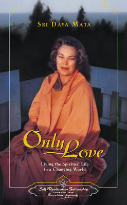Picture of Only Love: Living the Spiritual Life in a Changing World