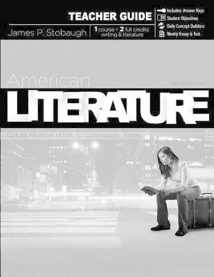 American Literature (Teacher Guide) : Cultural Influences of Early to Contemporary Voices