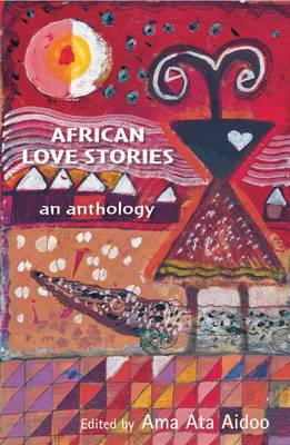 Picture of African Love Stories: An Anthology