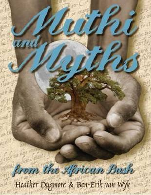 Picture of Muthi and myths of the African bush