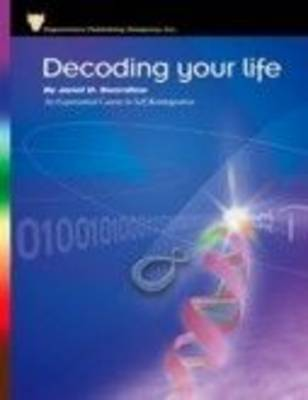 Picture of Decoding Your Life : An Experiential Course in Self Re-Integration