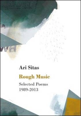 Rough Music : Selected Poems 1989-2013