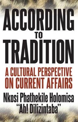 According to Tradition : A Cultural Perspective on Current Affairs