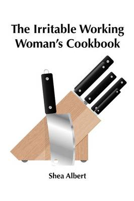 Picture of The Irritable Working Woman's Cookbook