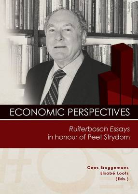 Picture of Economic Perspectives : Ruiterbosch Essays in Honour of Peet Strydom