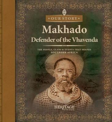 Makhado: Defender of the Vhavenda