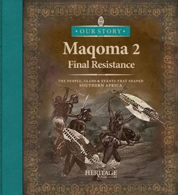 Maqoma: Final resistance