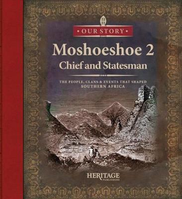 Moshoeshoe: Chief and statesman
