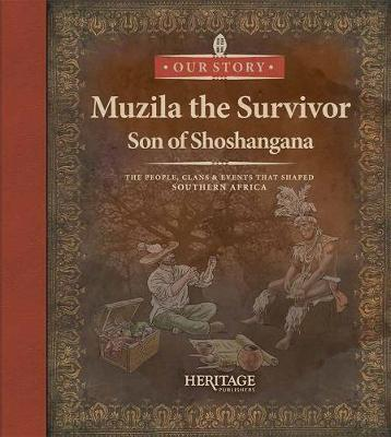 Muzila the survivor: Son of Shoshangana