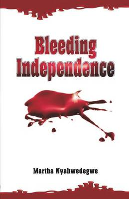 Bleeding Independence