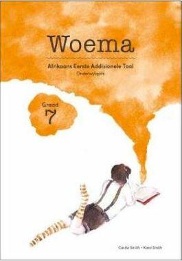 Picture of Woema: Gr 7: Onderwysersgids : Afrikaans eerste addisionele taal