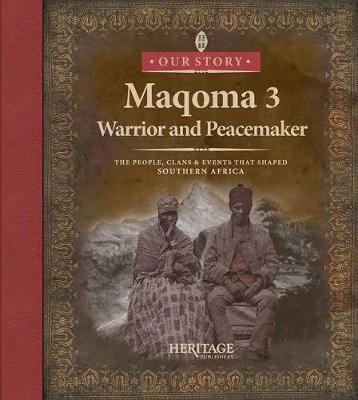 Maqoma: Warrior and peacemaker