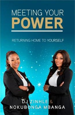 Picture of Meeting your power : Returning home to yourself
