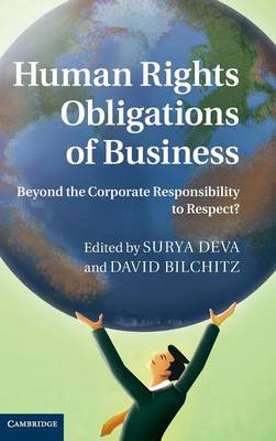 Picture of Human Rights Obligations of Business : Beyond the Corporate Responsibility to Respect?