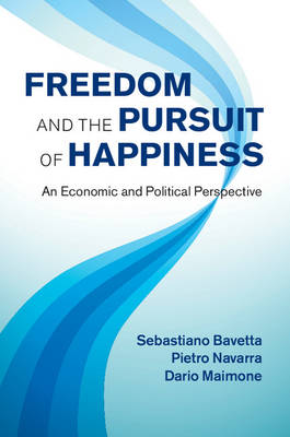 Picture of Freedom and the Pursuit of Happiness : An Economic and Political Perspective