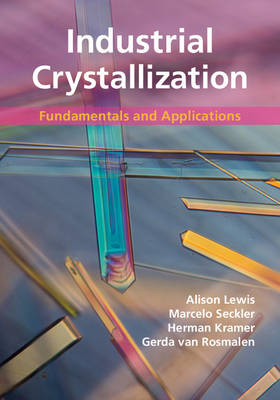 Picture of Industrial Crystallization: Fundamentals and Applications